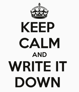 keep-calm-and-write-it-down-2